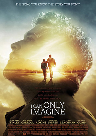 """I Can Only Imagine"" how well this film did in theaters"