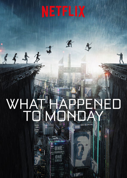 Netflix original 'What Happened to Monday' is filled with action and excitement