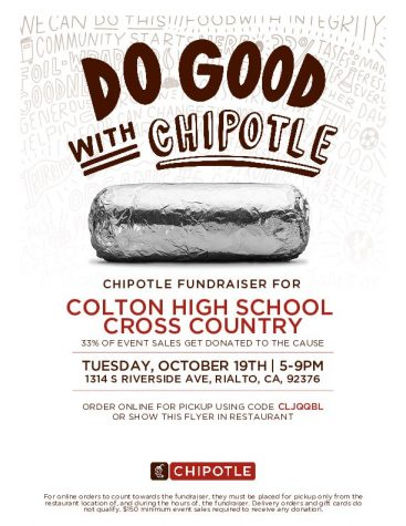 Colton High Cross-Country is hosting a fundraiser at Chipotle in Rialto from 5-9 p.m. on Tuesday, October 19.