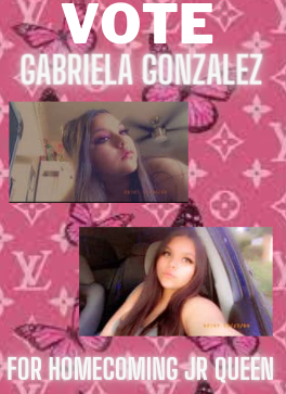Gabriela Gonzalez is running for Junior Homecoming Princess.
